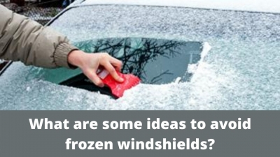 What are some ideas to avoid frozen windshields?