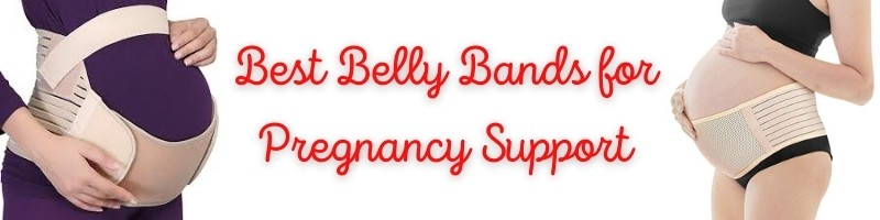 Best Belly Band for Pregnancy Support
