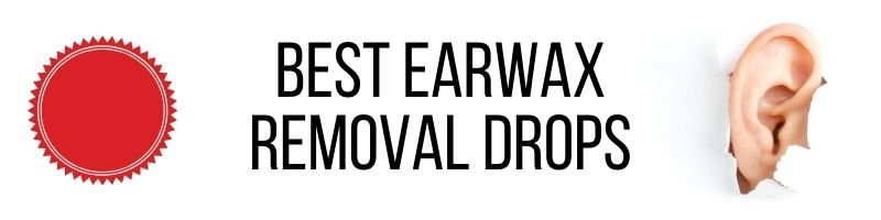 Best Earwax Removal Drops