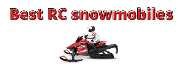 Best RC Snowmobile